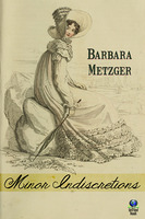 Minor Indiscretions - Barbara Metzger