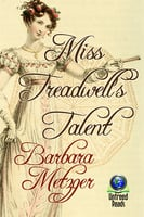 Miss Treadwell's Talent - Barbara Metzger