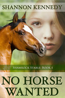 No Horse Wanted - Shannon Kennedy