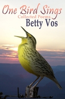 One Bird Sings - Betty Vos