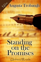 Standing on the Promises - Augusta Trobaugh