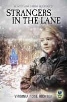Strangers in the Lane - Virginia Rose Richter