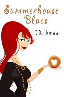Summerhouse Blues - T.D. Jones