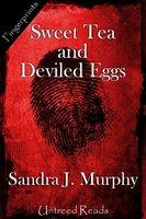 Sweet Tea and Deviled Eggs - Sandra Murphy