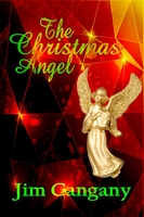 The Christmas Angel - Jim Cangany