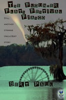 The Flounder Flats Festival Fiasco - Bert Paul