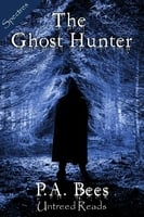 The Ghost Hunter - P.A. Bees