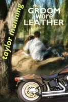 The Groom Wore Leather - Taylor Manning