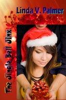 The Jingle Bell Jinx - Linda V. Palmer