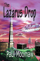 The Lazarus Drop - Paul Moomaw