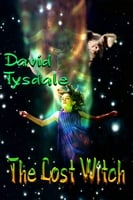 The Lost Witch - David Tysdale