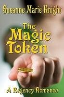 The Magic Token - Susanne Marie Knight