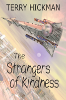 The Strangers of Kindness - Terry Hickman