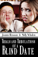 Trials and Tribulations of a Blind Date - Joanne Rawson