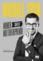 Munken som blev multientreprenör - Michel Issa,Sohrab Fadai