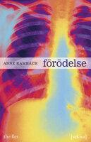 Förödelse - Anne Rambach