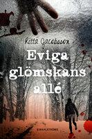 Eviga glömskans allé - Ritta Jacobsson
