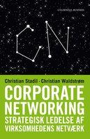 Corporate Networking - Christian Waldstrøm, Christian Stadil