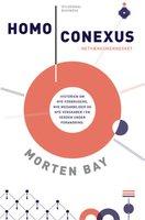 Homo Conexus. Netværksmennesket - Morten Bay