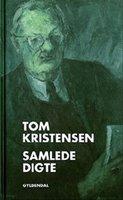 Samlede digte - Tom Kristensen