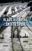 Skiftespor - Klaus Rifbjerg