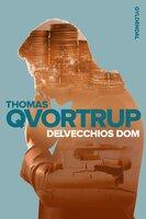 Delvecchios dom - Thomas Qvortrup