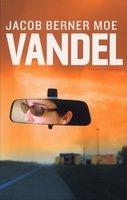 Vandel - Jacob Berner Moe