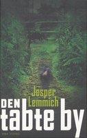 Den tabte by - Jesper Lemmich