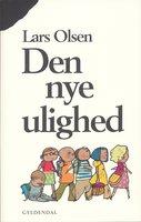 Den nye ulighed - Lars Olsen