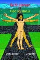 Død og status - Bo hr. Hansen