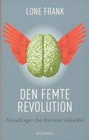 Den femte revolution - Lone Frank