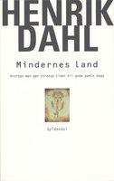 Mindernes land - Henrik Dahl