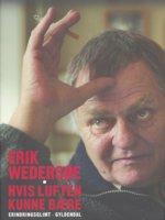 Hvis luften kunne bære - Erik Wedersøe