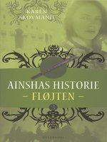 Ainshas historie 3 - Fløjten - Karen Skovmand Jensen