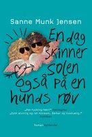 En dag skinner solen også på en hunds røv - Sanne Munk Jensen