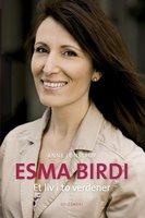 Esma Birdi - Anne Lønstrup,Esma Birdi
