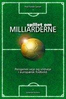 Spillet om milliarderne - Poul Funder Larsen