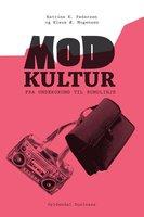 Modkultur - Klaus Æ. Mogensen, Katrine K. Pedersen