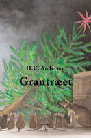 Grantræet - H.C. Andersen