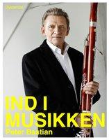 Ind i musikken - Peter Bastian