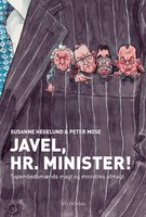 Javel, Hr. Minister! - Peter Mose,Susanne Hegelund