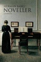 Noveller - Herman Bang