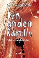 Den anden Kamille - en ukærlighedshistorie - Lotte Malene Ruby