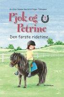 Pjok og Petrine 2 - Den første ridetime - Kirsten Sonne Harild