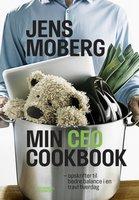Min CEO Cookbook - Jens Moberg