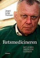 Retsmedicineren - Jørgen Lange Thomsen