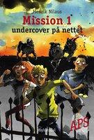 Mission 1 - Undercover på nettet - Henrik Nilaus
