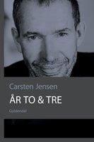År to & tre - Carsten Jensen