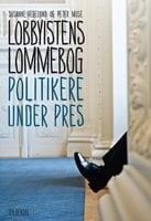 Lobbyistens lommebog - Peter Mose, Susanne Hegelund