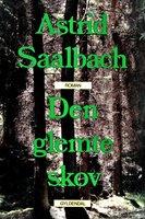 Den glemte skov - Astrid Saalbach
